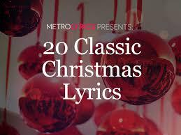 20 classic christmas lyrics to celebrate the holiday season