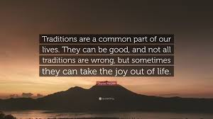 joyce meyer quote traditions are a common part of our lives
