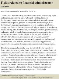 top 8 financial administrator resume samples