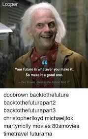 Doc Brown Meme - 25 best memes about bttf bttf memes