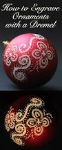 engraved and illuminated ornaments dremel video tutorial