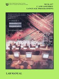 mcsl 017 c and assembly language programming lab manual by ignou