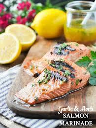 Healthy Fish Dinner Ideas Garlic And Herb Salmon Marinade The Seasoned Mom