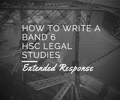 band 6 ify your hsc legal studies extended responses