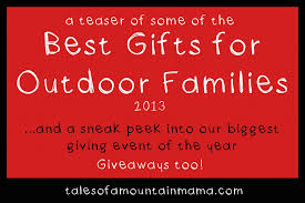 best gifts for outdoorsy families 2013 giveaways tales of a