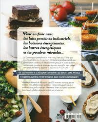 cuisine pour sportif livre la cuisine pour sportifs 100 recettes pour les mordus et