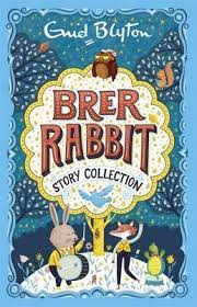rabbit collection brer rabbit story collection enid blyton 9781444930221