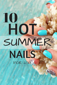 10 summer nails for 2017 faith and family fun
