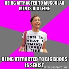 Big Boobs Meme - being attracted to muscular men is just fine being attracted to big