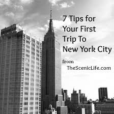 7 tips for your trip to new york city the scenic