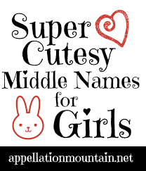 middle names poppet boo and sweetheart cutesy middle names for