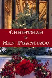 christmas in san francisco san francisco city and san francisco