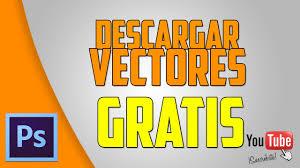 imagenes vectoriales gratis descargar vectores gratis youtube