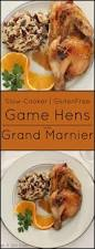 elegant dinner recipes slow cooker cornish game hen with grand marnier sauce recipe