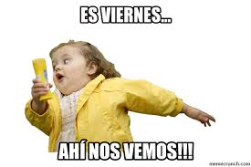 Meme Viernes - hola meme viernes 1 memes