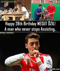 Ozil Meme - happy birthday mesut özil soccer memes goal91