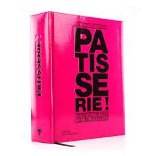 livre de cuisine patisserie les meilleurs livres de pâtisserie il était une fois la pâtisserie