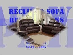 Reclining Sofa Repair Recliner Sofa Repair Bangalore