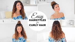 haircuts for frizzy curly hair 3 easy hairstyles for curly hair youtube