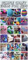 simple craft ideas for kids simple crafts craft activities and