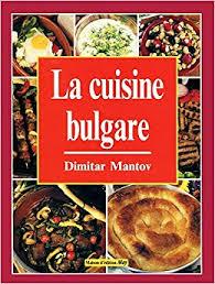 cuisine bulgare la cuisine bulgare les meilleures recettes de cuisine