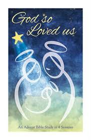 god so loved us general advent bible study booklet carol geisler