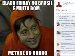 Meme Black Friday - economia internautas criam memes sobre a black friday nas redes