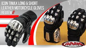 motorcycle gloves icon timax long and short leather motorcycle gloves review youtube