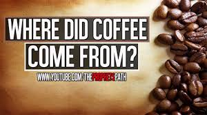 where did coffee come from ᴴᴰ shocking history