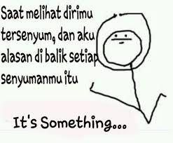 Its Something Meme - meme comic indonesia on twitter its something qel rt
