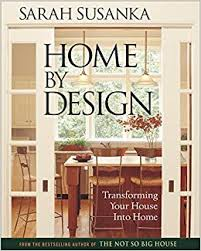 home design books home by design the language of the not so big house susanka