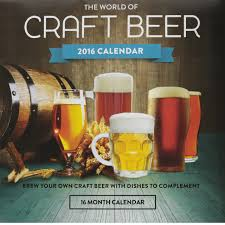 craft beer 2016 wall calendar great gifts for beer lovers