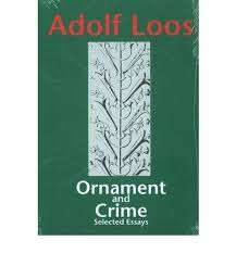ornament and crime adolf loos 9781572410466