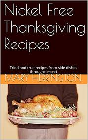 nickel free thanksgiving recipes tried and true recipes from side