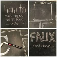 Poster Board For Spray Paint Art How To Turn Black Poster Board Into A Faux Chalkboard From The