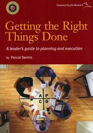 getting the right things done a leaders guide to planning and