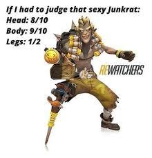 Sexy Legs Meme - had to judge that sexy junkrat head 810 body 910 legs 1 2 x