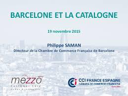 chambre de commerce barcelone cci barcelone philippe saman pour mezzo 11 2015