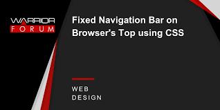 Top Bar Css Fixed Navigation Bar On Browser U0027s Top Using Css Warrior Forum