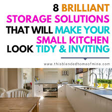 kitchen tidy ideas 8 small kitchen storage solutions and hacks