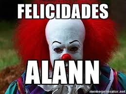 Pennywise The Clown Meme - felicidades alann pennywise the clown meme generator