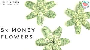 money flowers diy how to fold 3 flower money dollar origami paper crafts