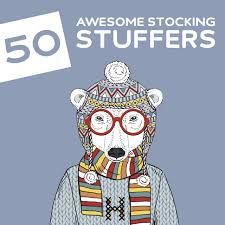 Good Stocking Stuffers 50 Awesome Stocking Stuffers That Don U0027t