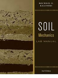 soil mechanics lab manual soil mechanics buoyancy
