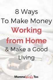 Ideas To Make Money From Home 700 Best Work Images On Pinterest Extra Money Extra Cash And