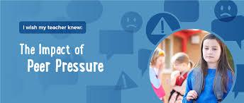 the impact of peer pressure ask listen learn