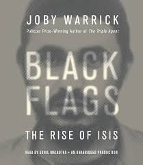 Jihad Flag For Sale Black Flags The Rise Of Isis Amazon Co Uk Joby Warrick Sunil