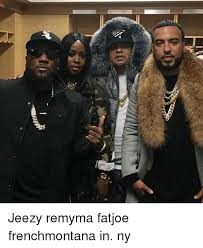 Fat Joe Meme - 冫 ss jeezy remyma fatjoe frenchmontana in ny meme on esmemes com