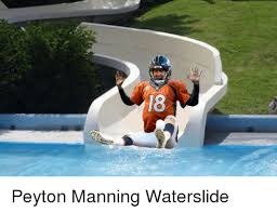 Tom Brady Waterslide Meme - l8 peyton manning waterslide nfl meme on me me