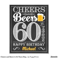60 years birthday 13 best cheers and beers to 60 years birthday party images on
